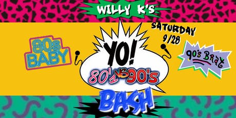 Willy K's: 80's vs 90's Bash tickets