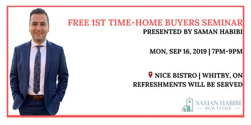 FREE 1ST TIME HOME BUYERS SEMINAR-GETTING EDUCATED ON THE PROCESS