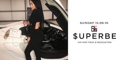 $UPERBE HIP-HOP & REGGAETON PARTY - SUNDAY 15 SEPTEMBER - THE CLUB MILANO