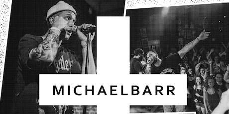 Michael Barr w/ cmfrt. tickets