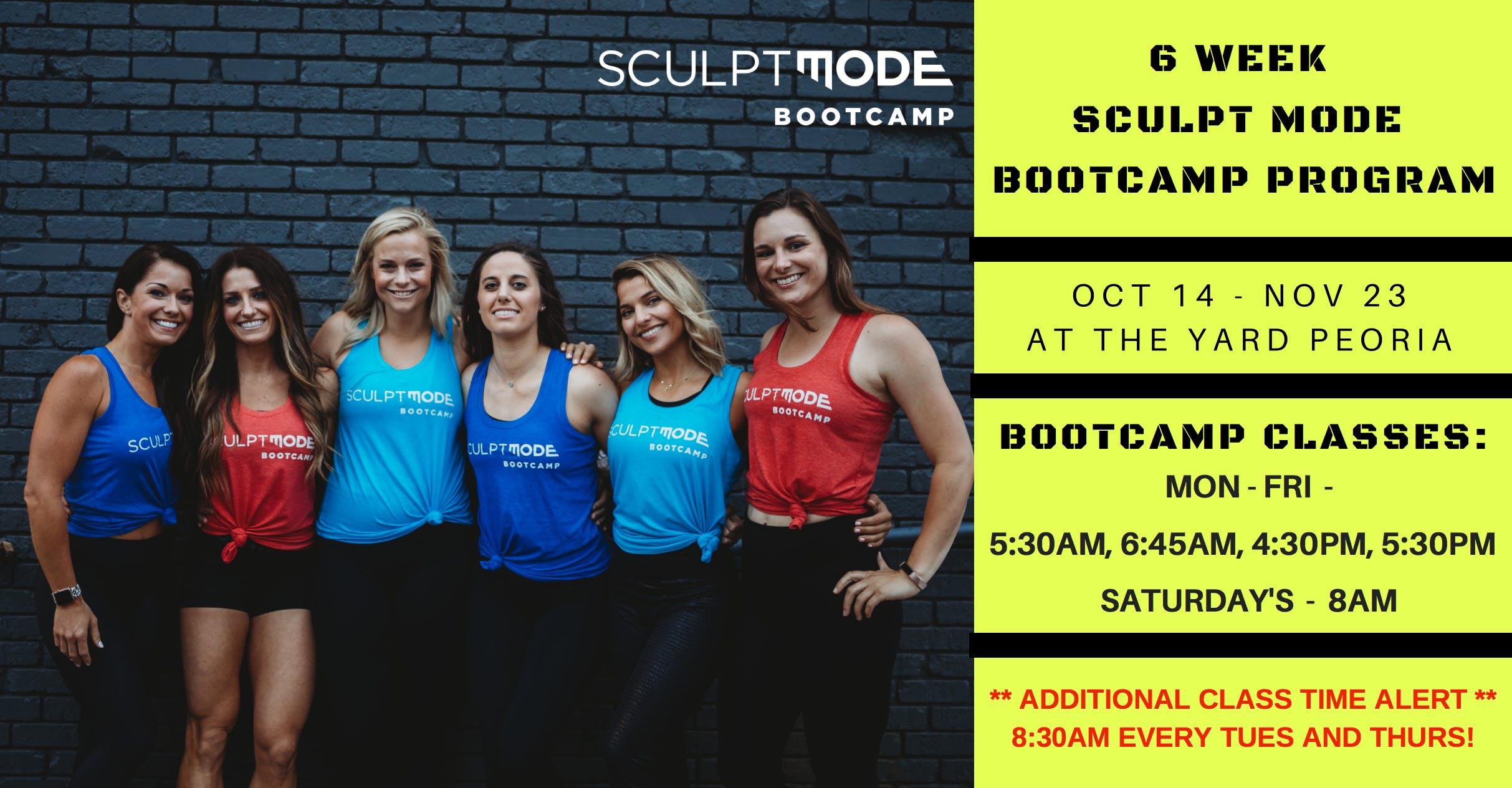 6 Week Sculpt Mode Bootcamp  Oct. 14 - Nov.  23 2019