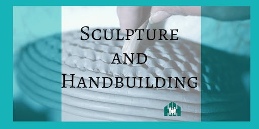 Sculpture and Handbuilding