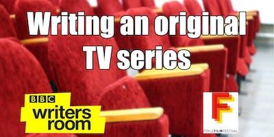 BBC Writersroom: Writing an Original Television Series (23 & 24 September)