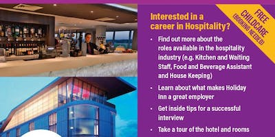 A Better Start Workskills - Industry Visits - Holiday Inn Hotel Experience