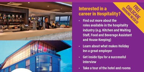A Better Start Workskills - Industry Visits - Holiday Inn Hotel Experience tickets