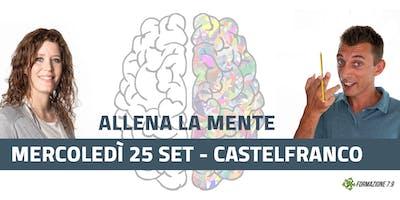 """""""Allena la mente"""" corso GRATUITO Castelfranco Veneto mercoledì 25 ore 21.00"""