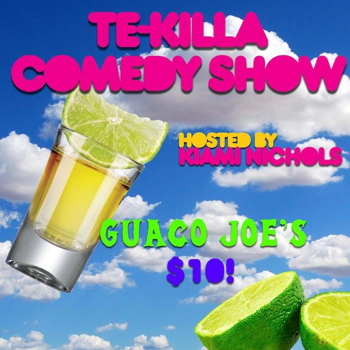 Te-Killa Comedy