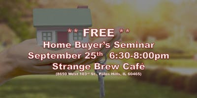 FREE Home Buyer's Seminar