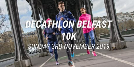 Decathlon Belfast 10k  tickets