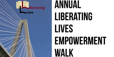 Liberating Lives Empowerment Walk
