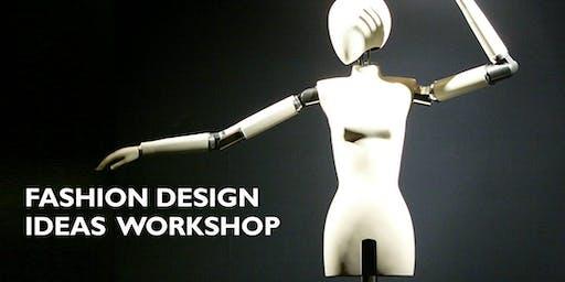 Fashion Design Ideas Workshop