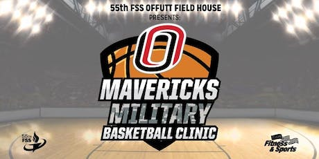 Offutt AFB Mavericks Military Basketball Clinic 2019 tickets