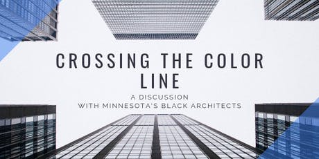 Crossing the Color Line: A Discussion with Minnesota's Black Architects tickets