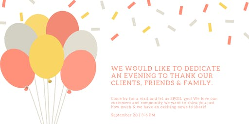 Customers, Friends & Family Appreciation Event