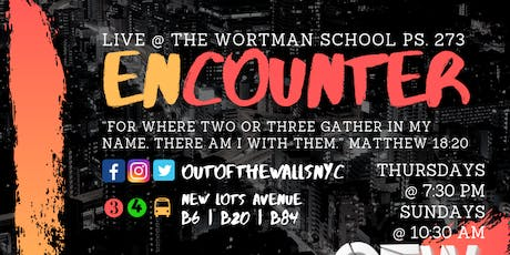 """The Encounter"": Out of The Walls Ministries LAUNCH Service tickets"