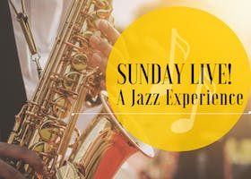 """Sunday Live! A Jazz Experience - Evening of Timeless Music"""