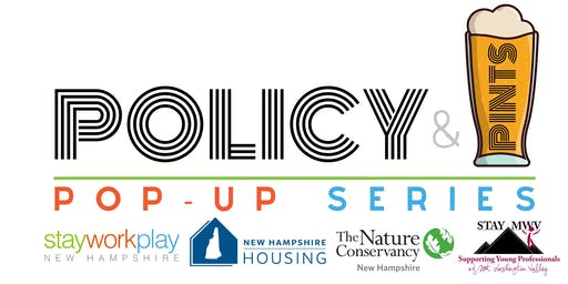 Policy & Pints Pop-Up Series: Mt. Washington Valley