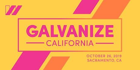 Galvanize California tickets