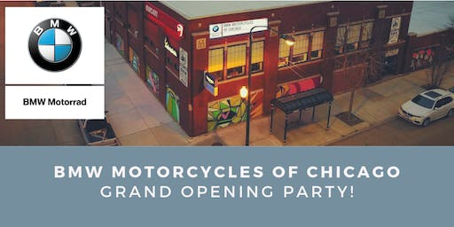 BMW Motorcycles of Chicago: Grand Opening Party!
