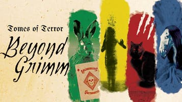 """""""Tomes of Terror: Beyond Grimm"""""""