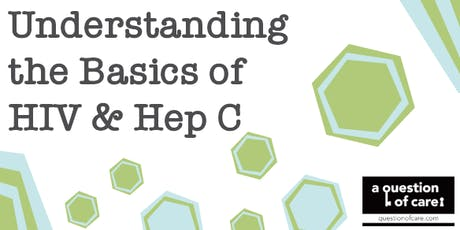 Understanding the Basics of HIV & Hep C tickets