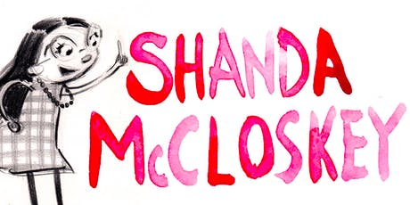 Shanda McCloskey Author Event at Barnstaple Library with the FabLab  tickets