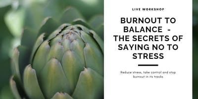 From Burnout To Balance: the Secrets of Saying No To Stress