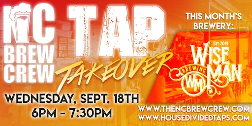 House Divided Bottle & Taps & The NC Brew Crew Presents: @Wiseman Beer