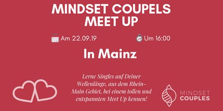 Mindset Couples Single MeetUp in Mainz Tickets