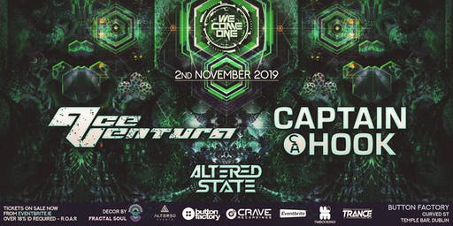 We Come One presents. Ace Ventura, Captain Hook & Altered State