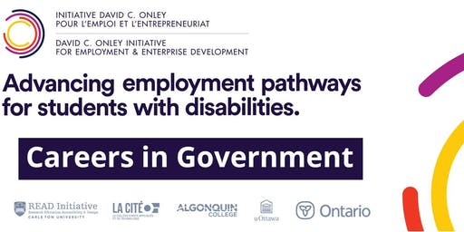 CAREERS IN GOVERNMENT |  AN EXCLUSIVE EVENT FOR STUDENTS WITH DISABILITIES