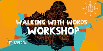 Feast Festival Presents 'Walking With Words' Workshop