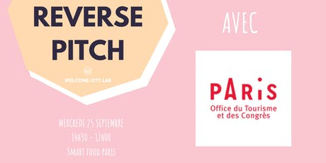 Reverse Pitch : Office du Tourisme et des Congrès de Paris tickets