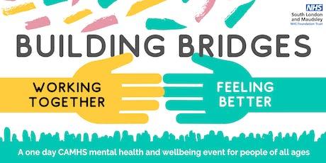 Building Bridges: Working Together, Feeling Better tickets