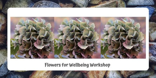 Flowers for Wellbeing Workshop
