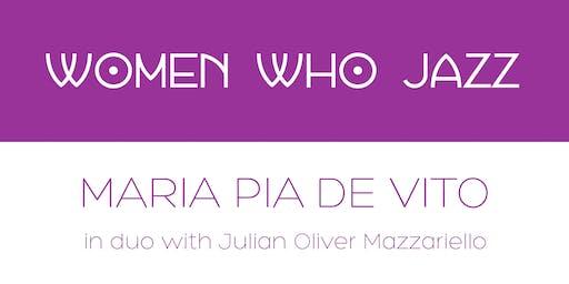 WOMEN WHO JAZZ: Maria Pia De Vito