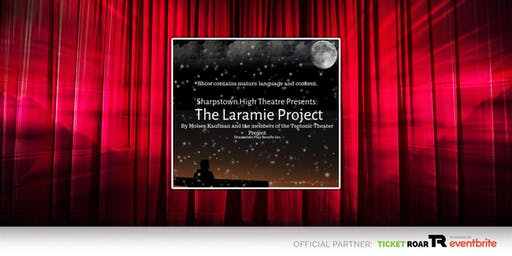 Sharpstown Theater - THE LARAMIE PROJECT 10.18