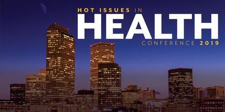 Hot Issues in Health Conference 2019 tickets