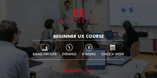 UX Academy - January 2020 - 8 Week Beginner UX Course