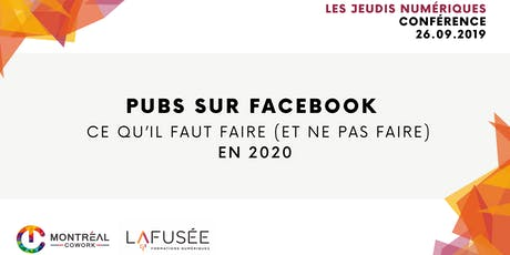 Pubs sur Facebook : ce qu'il faut faire (et ne pas faire) en 2020 billets