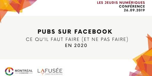 Pubs sur Facebook : ce qu'il faut faire (et ne pas faire) en 2020