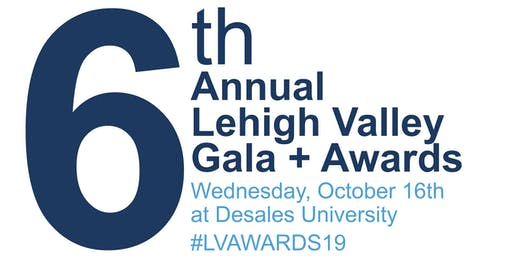 6th Annual Lehigh Valley Gala + Awards