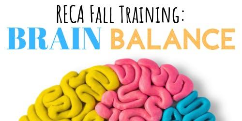 RECA Fall Training: Brain Balance