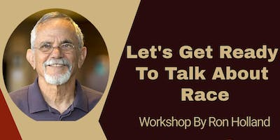 Let's Get Ready to Talk About Race