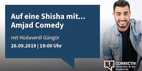 Auf eine Shisha mit Amjad Comedy Tickets