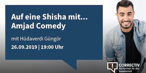 Auf eine Shisha mit Amjad Comedy