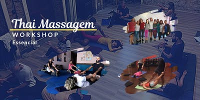 12º Workshop - Thai Massagem Essencial