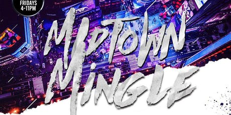 Midtown Mingle - Happy Hour - Columbus Day Weekend Edition tickets