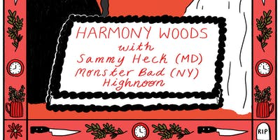 Harmony Woods Release Show ft Sammy Heck, Monster Bad & Highnoon