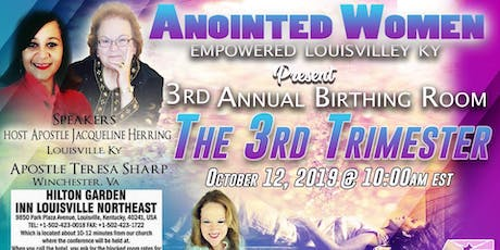 "AWE Presents 3rd Annual Birthing Room Conference Titled ""The 3rd Trimester tickets"